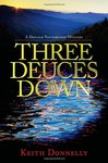 Three Deuces Down: A Donald Youngblood Mystery.
