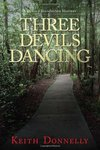 Three Devils Dancing: A Donald Youngblood Mystery by Keith Donnelly