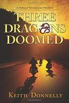 Three Dragons Doomed: A Donald Youngblood Mystery by Keith Donnelly