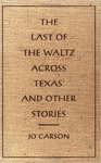 The Last of 'the Waltz Across Texas' and Other Stories