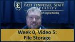 Week 00, Video 05: File Storage by Gregory Marlow
