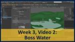 Week 03, Video 02: Boss Water by Gregory Marlow
