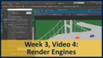 Week 03, Video 04: Render Engines by Gregory Marlow