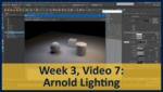 Week 03, Video 07: Arnold Lighting
