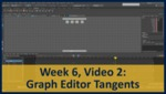 Week 06, Video 02: Graph Editor Tangents by Gregory Marlow