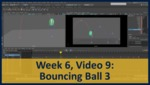 Week 06, Video 09: Bouncing Ball 3 by Gregory Marlow