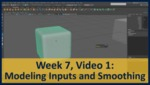 Week 07, Video 01: Modeling Inputs and Smoothing by Gregory Marlow