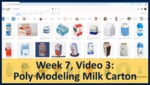 Week 07, Video 03: Poly Modeling Milk Carton by Gregory Marlow