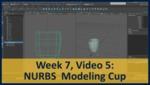 Week 07, Video 05: NURBS Modeling Cup