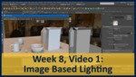 Week 08, Video 01: Image Based Lighting by Gregory Marlow