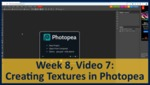 Week 08, Video 07: Creating Textures in Photopea by Gregory Marlow