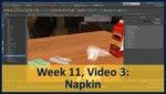 Week 11, Video 03: Napkin by Gregory Marlow