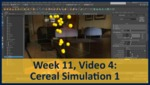 Week 11, Video 04: Cereal Simulation 1 by Gregory Marlow