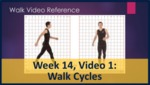 Week 14, Video 01: Walk Cycles by Gregory Marlow