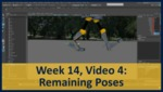 Week 14, Video 04: Remaining Poses by Gregory Marlow
