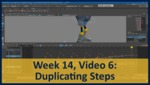 Week 14, Video 06: Duplicating Steps by Gregory Marlow