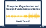 Computer Organization and Design Fundamentals Series by David Tarnoff