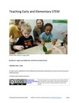 Teaching Early and Elementary STEM by Alissa A. Lange, Laura Robertson, Jamie Price, and Amie Craven