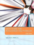 Twenty Studies That Revolutionized Child Psychology by Wallace E. Dixon