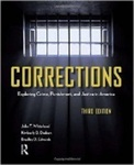 Corrections: Exploring Crime, Punishment, and Justice in America, 3rd Edition