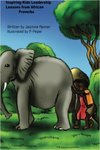 Inspiring Kidz Leadership Lessons from African Proverbs by Jasmine R. Renner