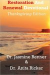 Restoration and Renewal Devotional: Thanksgiving Edition by Jasmine R. Renner and Anita Ricker