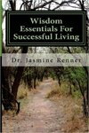 Wisdom Essentials For Successful Living