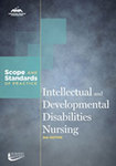 Intellectual and Developmental Disabilities Nursing: Scope and Standards of Practice by Wendy M. Nehring, American Nurses Association, and Nursing Division of the American Association on Mental Retardation