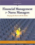 Financial Management for Nurse Managers: Merging the Heart with the Dollar by John Michael Leger and Janne Dunham Taylor