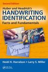 Huber and Headrick's Handwriting Identification: Facts and Fundamentals