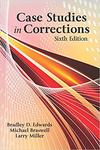 Case Studies in Corrections