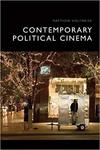 Contemporary Political Cinema by Matthew Holtmeier