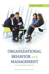 The Essentials of Organizational Behavior and Management for the Modern Workforce